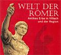 "Sonderausstellung ""Welt der Römer"""